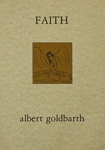 Faith: Albert Goldbarth