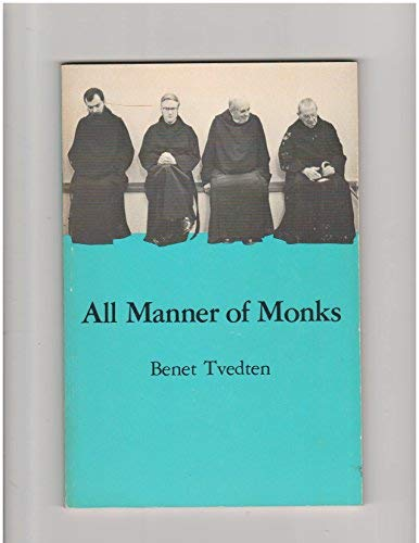 All Manner of Monks (Minnesota voices project): Tvedten, B.