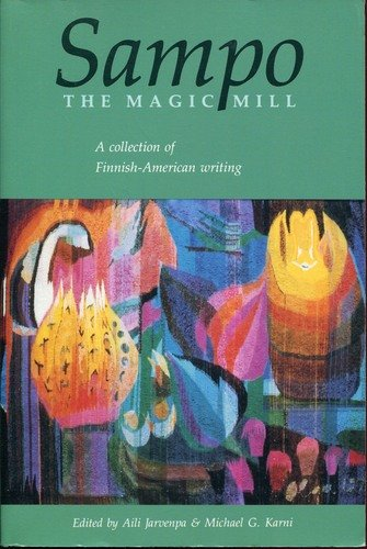 9780898231076: Sampo: The Magic Mill : A Collection of Finnish-American Writing (Many Minnesotas project)