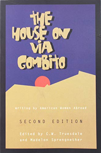 9780898231229: House On Via Gombito: Writing by North American Women Abroad
