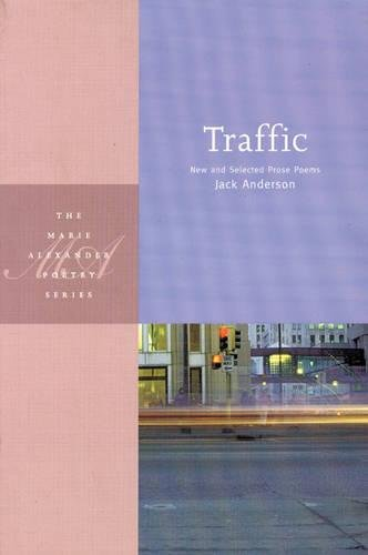 Traffic: New and Selected Prose Poems (MVP): Jack Anderson