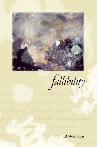 Fallibility: Elizabeth Oness