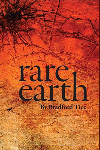 Rare Earth (Many Voices Project): Tice, Bradford