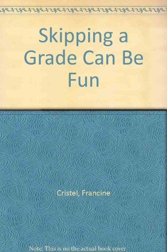 9780898240375: Skipping a Grade Can Be Fun