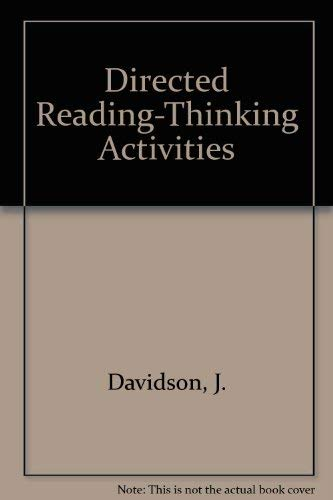 Directed Reading-Thinking Activities: Davidson, J.