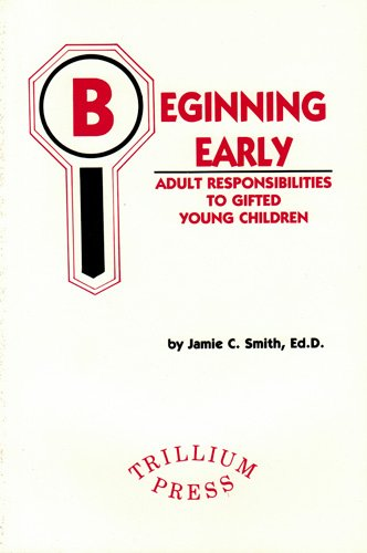 Beginning Early Adult Responsibilities to Gifted Young Children: Jamie C. Smith