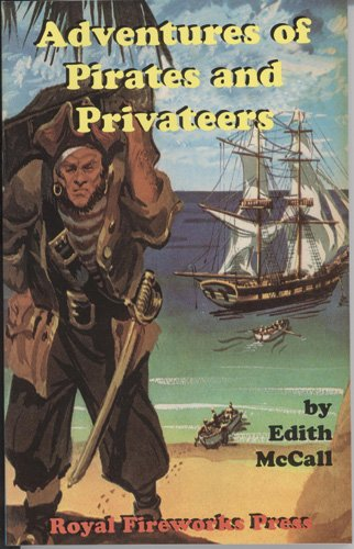 Adventures of Pirates and Privateers (Adventures on: McCall, Edith