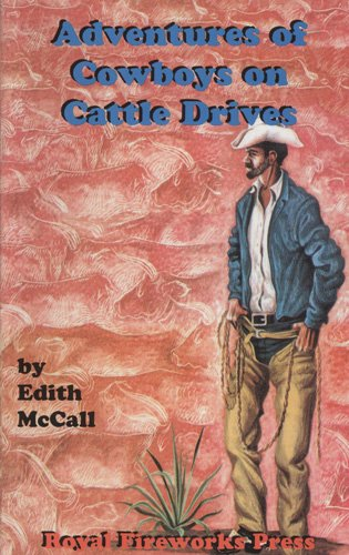 Aventures of Cowboys on Cattle Drives (Adventures: McCall, Edith