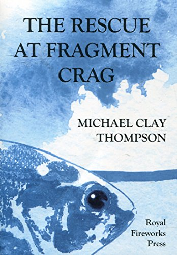9780898248401: The Rescue at Fragment Crag