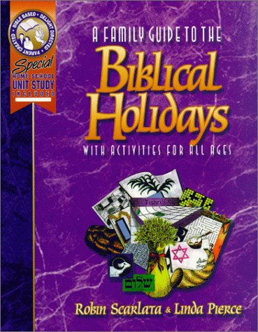 9780898260762: A Family Guide to the Biblical Holidays