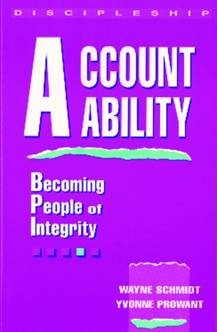 9780898270891: Accountability: Becoming People of Integrity