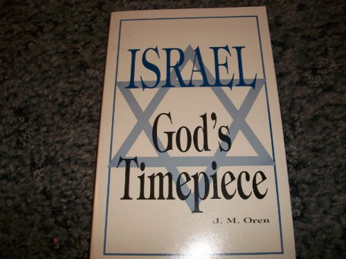 9780898270921: Israel, God's timepiece