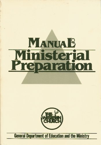 9780898271010: Manual of Ministerial Preparation
