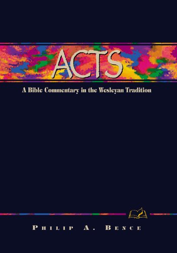9780898271959: Acts: A Commentary for Bible Students (Wesleyan Bible Study Commentary)