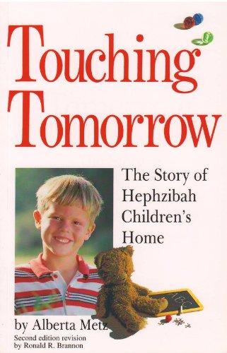 9780898271966: Touching tomorrow: The story of Hephzibah Children's Home