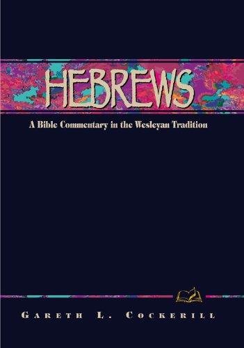 9780898272000: Hebrews: A Commentary for Bible Students (Wesleyan Bible Study Commentary)
