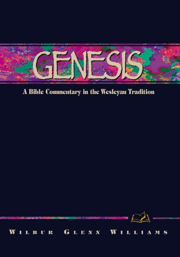 Genesis: A Commentary for Bible Students: Wilbur G Williams