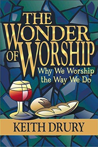 9780898272437: The Wonder of Worship: Why We Worship the Way We Do