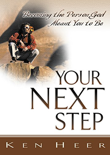 9780898272680: Your Next Step: Becoming the Person God Meant You to Be (Good Start)