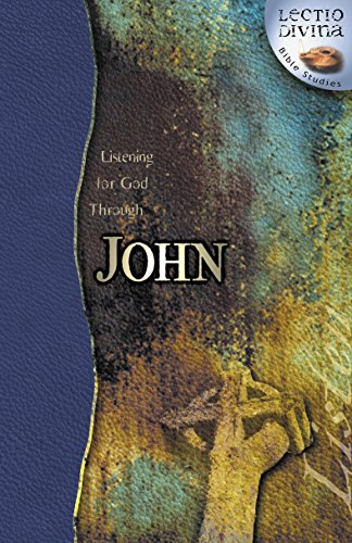 Listening for God Through John: Wesleyan Publishing House