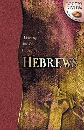 9780898273045: Listening for God through Hebrews (Lectio Divina)