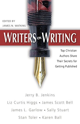 9780898273120: Writers on Writing: Top Christian Authors Share Their Secrets for Getting Published