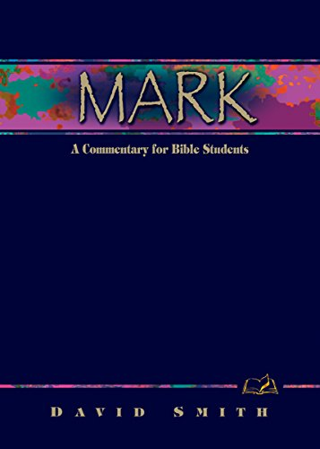 9780898273441: Mark: A Commentary for Bible Students (Wesleyan Bible Commentary) (Wesleyan Bible Study Commentary)