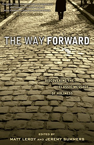 9780898273564: The Way Forward: Discovering the Classic Message of Holiness