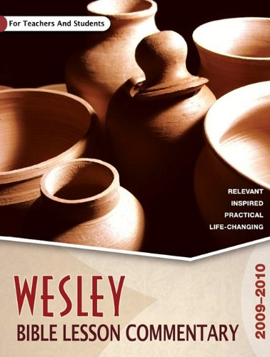 9780898274141: Wesley Bible Lesson Commentary: For Teachers and Students