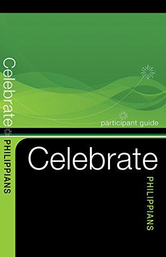 9780898274523: Celebrate Philippians Participant Guide (Celebrate Video Bible Studies)