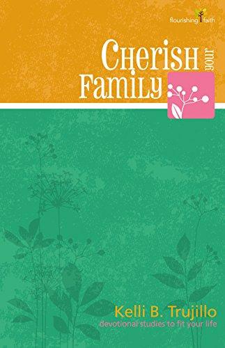 9780898275636: Cherish Your Family (Flourishing Faith--devotional Studies to Fit Your Life)