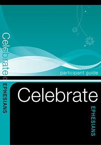 9780898275797: Celebrate Ephesians Participant Guide (Celebrate Video Bible Studies)