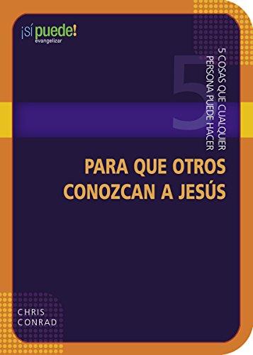 9780898275858: 5 Cosas Que Cualquier Persona Puede Hacer Para Que Otros Conozcan a Jesus (5 Things Anyone Can Do to Introduce Others to Jesus) (You Can!)