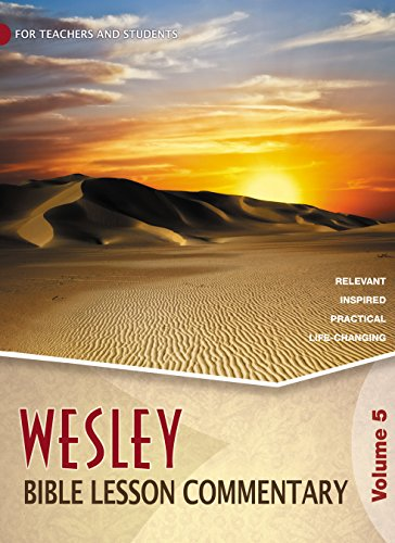 9780898276022: Wesley Bible Lesson Commentary, Volume 5