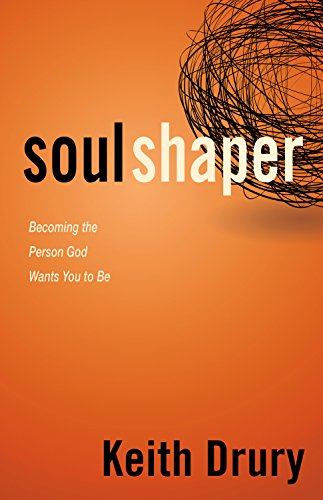9780898277050: Soul Shaper: Becoming the Person God Wants You to Be
