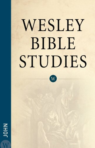 9780898278460: Wesley Bible Studies: John