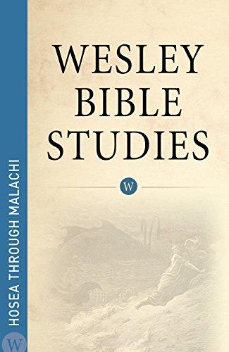 Wesley Bible Studies Hosea through Malachi: Wesleyan Publishing House