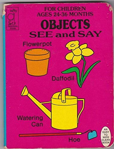 Objects (See and Say): Tuffy Books
