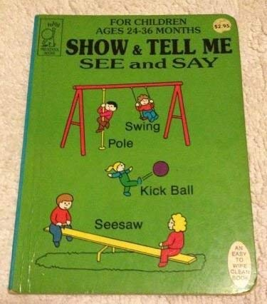Show and Tell Me (SEE AND SAY): Tuffy Books