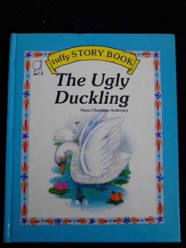 9780898283334: The Ugly Duckling (Tuffy Story Books)