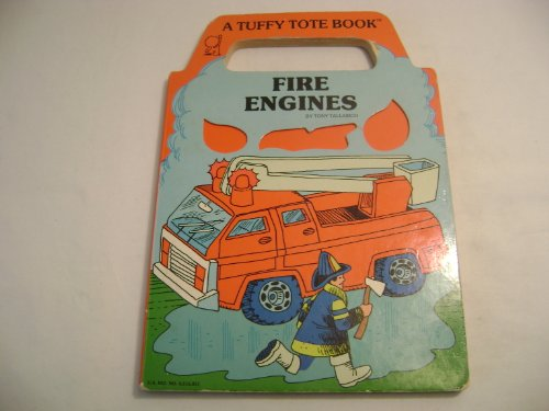 Fire Engines (Tote Books) (9780898284010) by Tony Tallarico