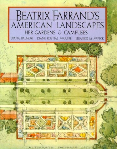 9780898310030: Beatrix Farrand's American Landscapes: Her Gardens and Campuses
