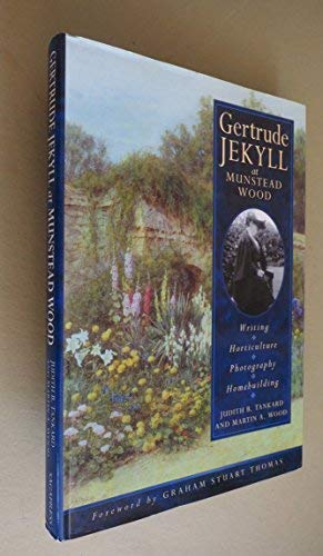9780898310467: Gertrude Jekyll at Munstead Wood: Writing - Horticulture - Photography - Homebuilding