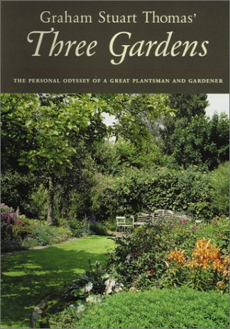 9780898310788: Graham Stuart Thomas' Three Gardens of Pleasant Flowers: With Notes on Their Design, Maintenance and Plants
