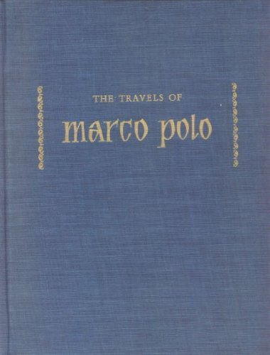 The Travels of Marco Polo: Marco Polo and