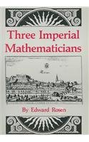 9780898352429: Three Imperial Mathematicians: Kepler Trapped Between Tycho Brahe and Ursus (The New horizon series)