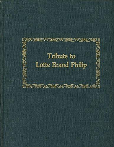 Tribute to Lotte Brand Philip: Art Historian: Editor-William W. Clark;