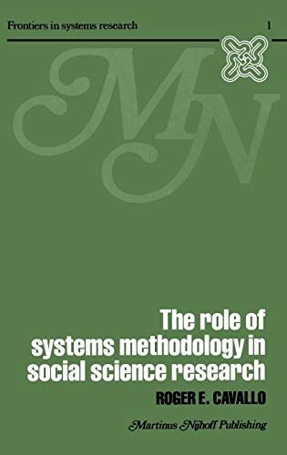 9780898380057: The Role of Systems Methodology in Social Science Research (Frontiers in System Research)