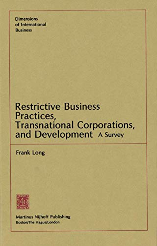 9780898380576: Restrictive Business Practices, Transnational Corporations, and Development: A Survey (Dimensions of International Business)