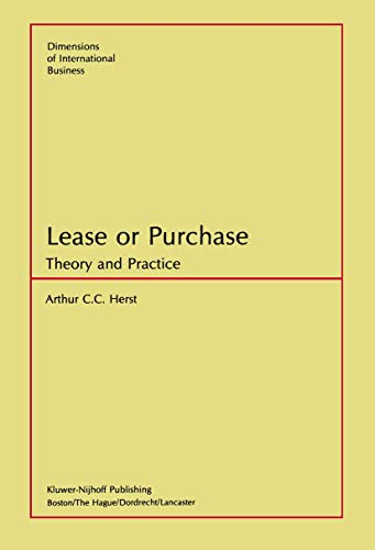 Lease or Purchase: Theory and Practice (Dimensions: Herst, A.C.C.